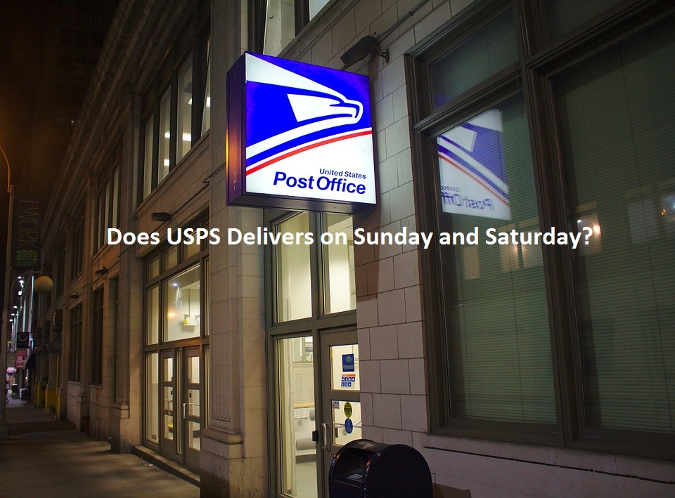 Does USPS Delivers on Sunday and Saturday?