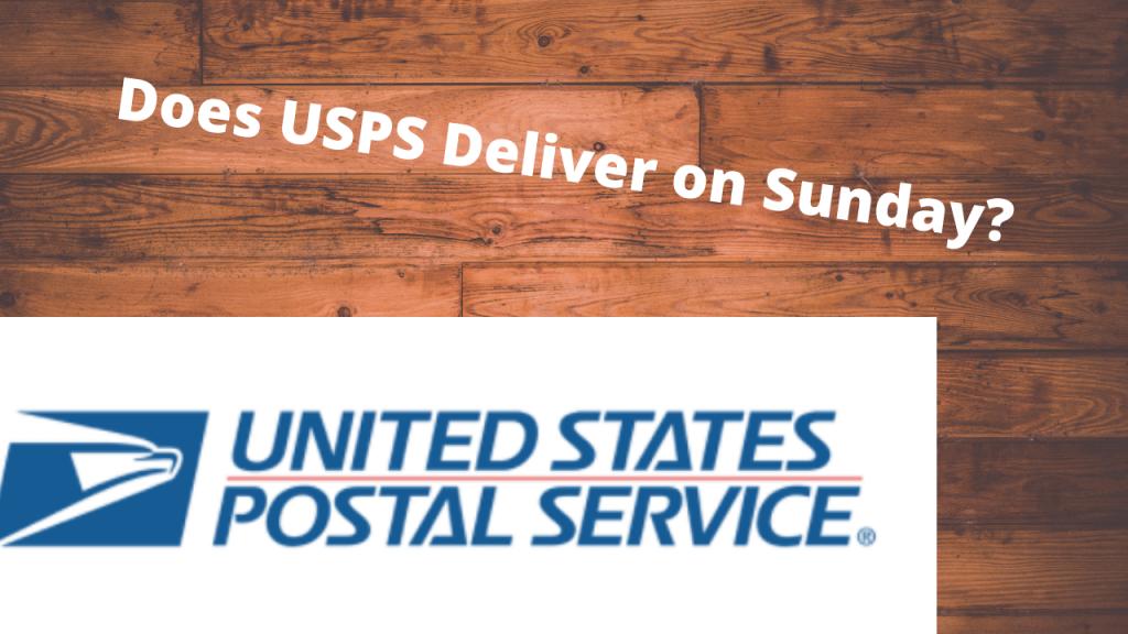 Does USPS Deliver on Sunday (1)