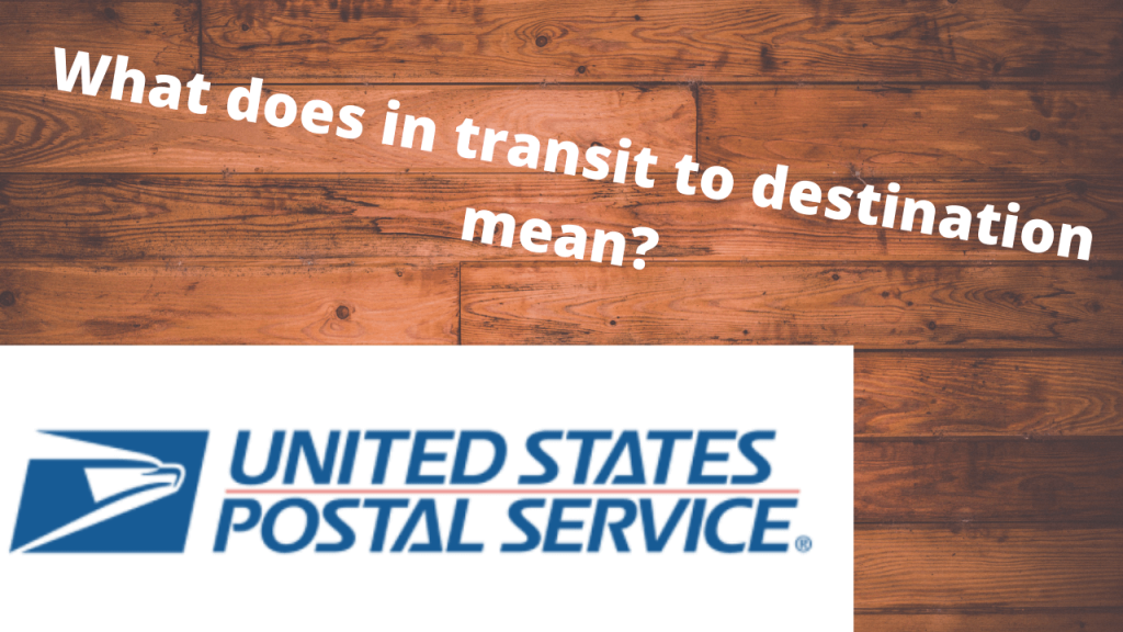 What does in transit to destination mean (2) (1)