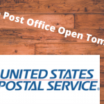 Is The Post Office Open Tomorrow (1)