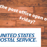 Is the post office open on Black Friday (1)