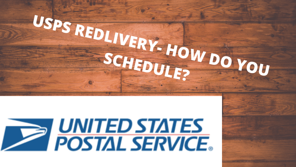 USPS REDLIVERY- HOW DO YOU SCHEDULE (1)