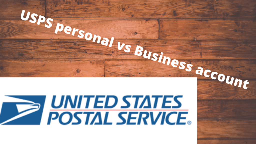 USPS personal vs Business account (1) (1)